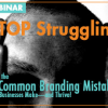 Thumbnail image for Are You Struggling With Your Branding?